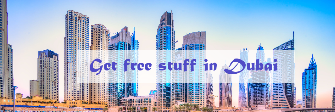Get Free Stuff (freebies) in Dubai