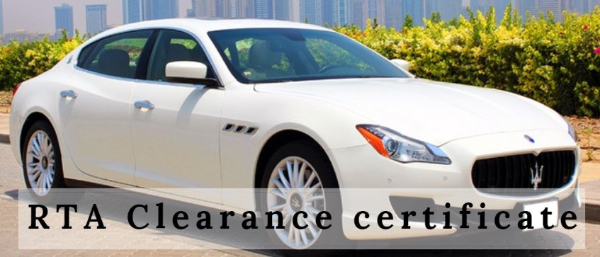 How to apply a clearance certificate from the Roads and Transport Authority (RTA) Dubai?