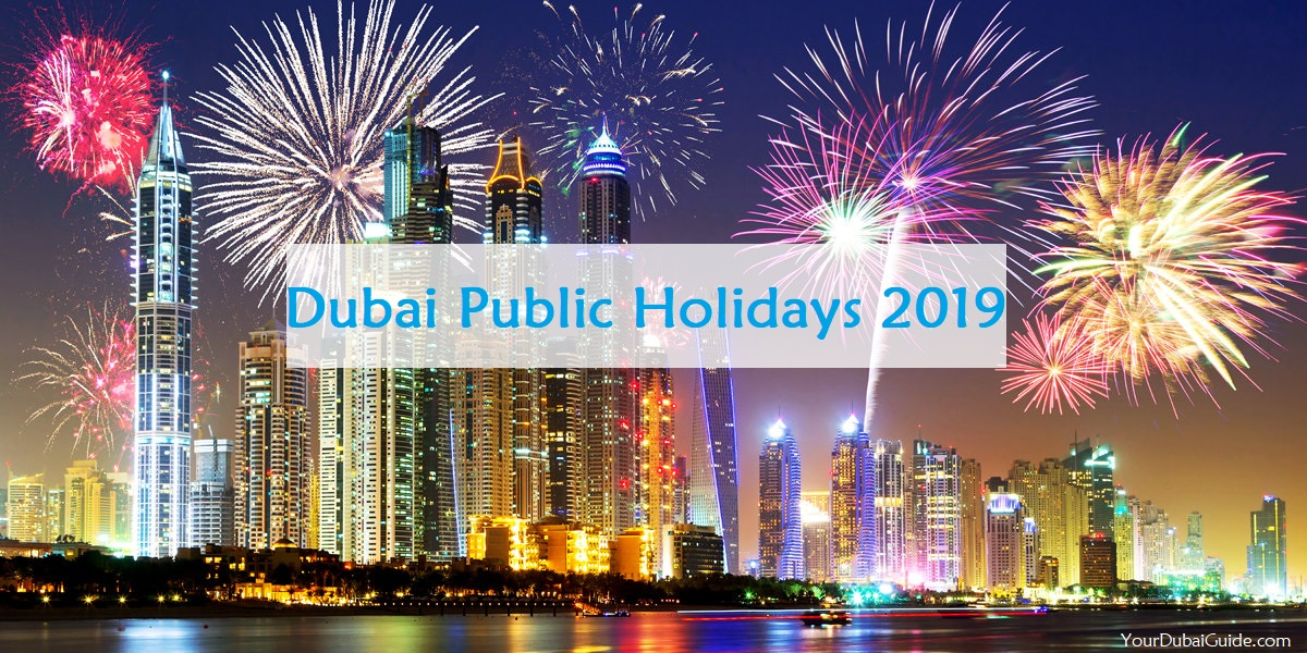 Dubai Public Holidays 2019