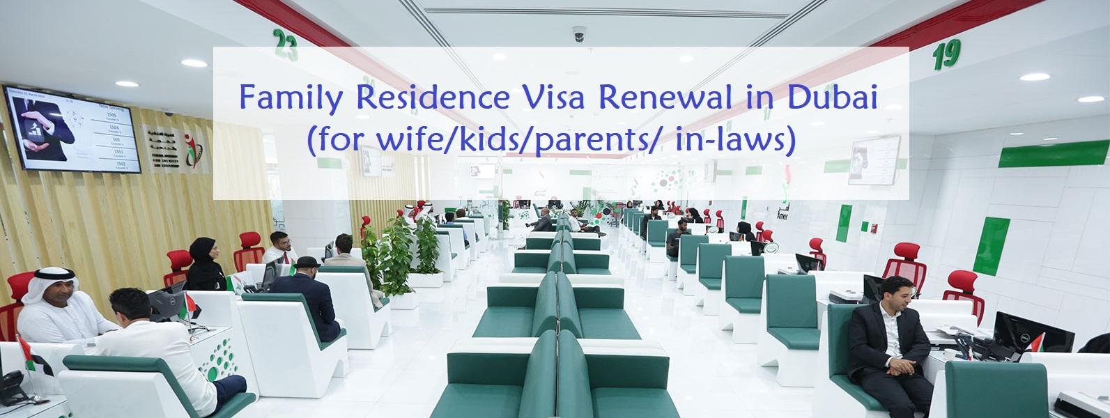 How to renew Family residence visa in Dubai