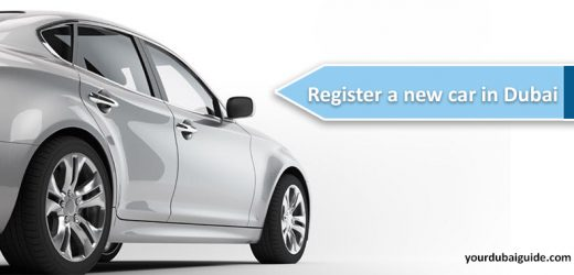 How to register a new car in Dubai?