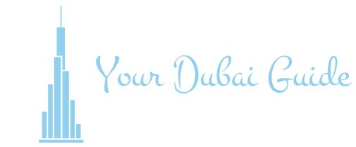 Your Dubai Guide