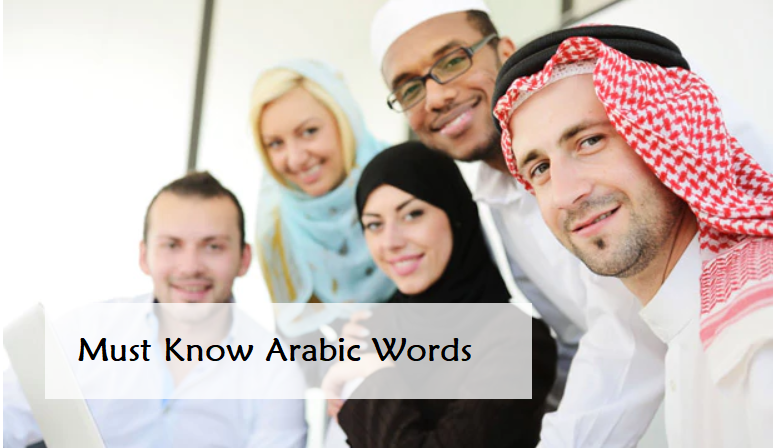 40+ Must Know Arabic Words for everyone in Dubai, UAE
