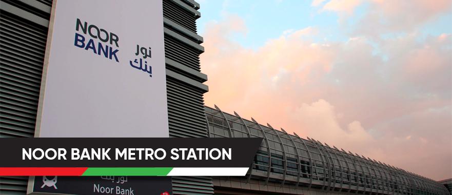 Noor Bank Metro Station
