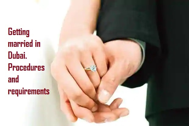 How to get married in Dubai? Procedures and documents required
