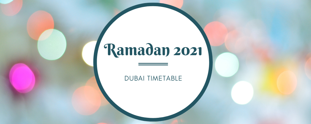 Ramadan 2021: Dates, Time table, Fasting Hours & Prayer Times