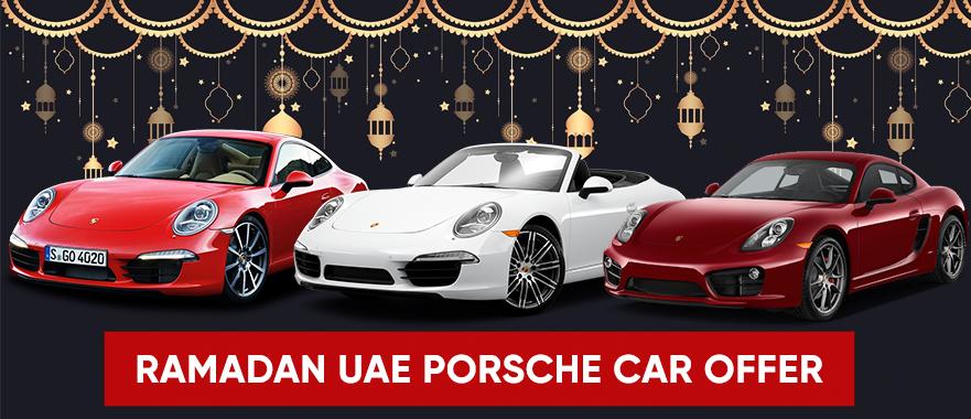 Ramadan 2021 UAE – Porsche Car offers