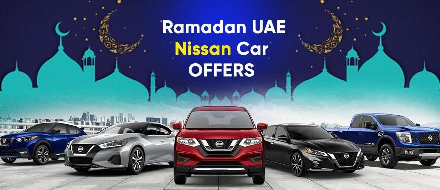 Ramadan 2021 UAE – Nissan Car offers