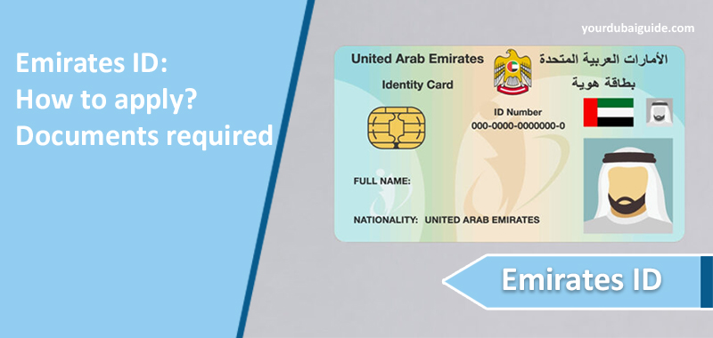 Emirates ID: How to apply? Documents required