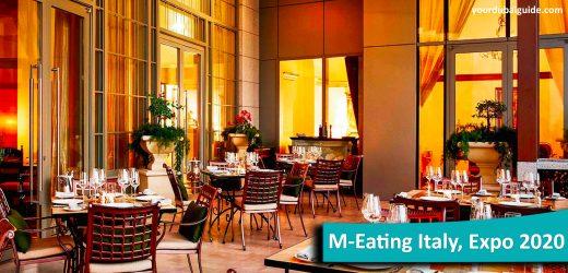 M-Eating Italy at Expo 2020, Dubai