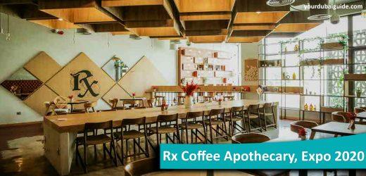 Rx Coffee Apothecary at Expo 2020, Dubai