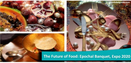 The Future of Food: Epochal Banquet at Expo 2020, Dubai