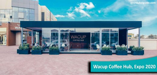 Wacup Coffee Hub at Expo 2020, Dubai